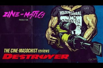 The-Cine-Masochist-DESTROYER