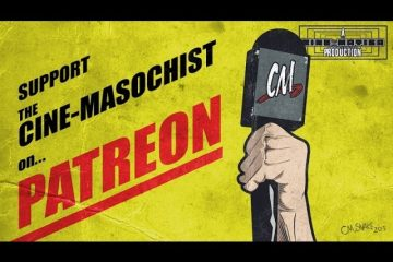 The-Cine-Masochist-is-on-Patreon