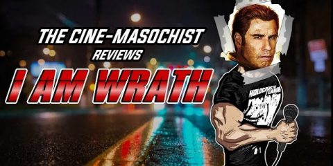 The-Cine-Masochist-I-AM-WRATH