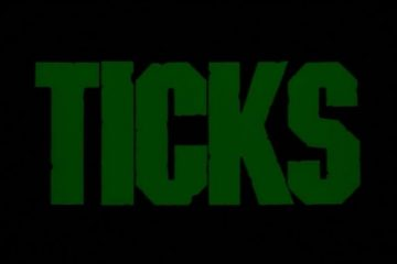Ticks-Good-Bad-Flicks