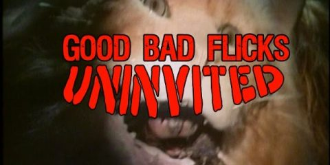 Uninvited-Good-Bad-Flicks-with-Special-Guest-intro-song-by-Psychostick