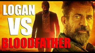 The-Cine-Masochist-Blood-Father-2016-VS-Logan-2017